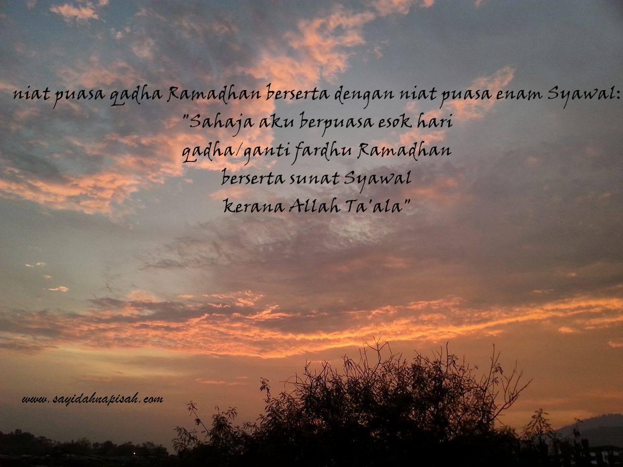 niat puasa qadha ramadhan berserta dengan niat puasa enam syawal