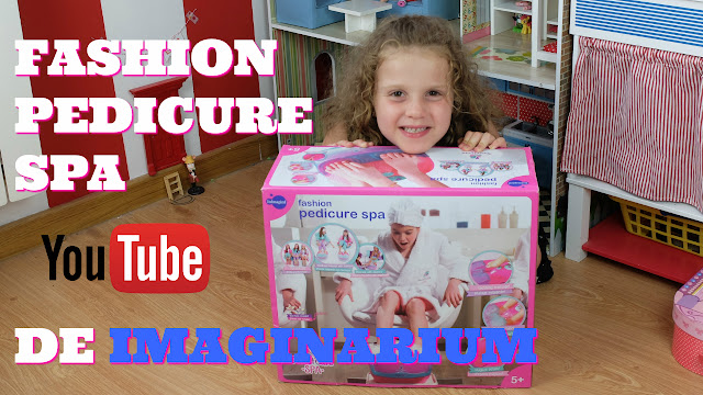 Fashion Pedicure Spa de Imaginarium - #imaginariumyoutubers - toytester