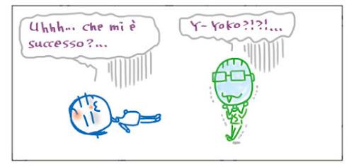 Uhhh... che mi è successo?... Y-Yoookooo!?!?...