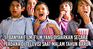 Banyak Film-Film Yang Disiarkan Secara Perdana Di Televisi saat malam Tahun Baru
