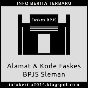 Alamat dan Kode Faskes BPJS Sleman