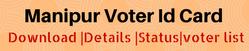manipur-voter-id-card-download-details-status-online