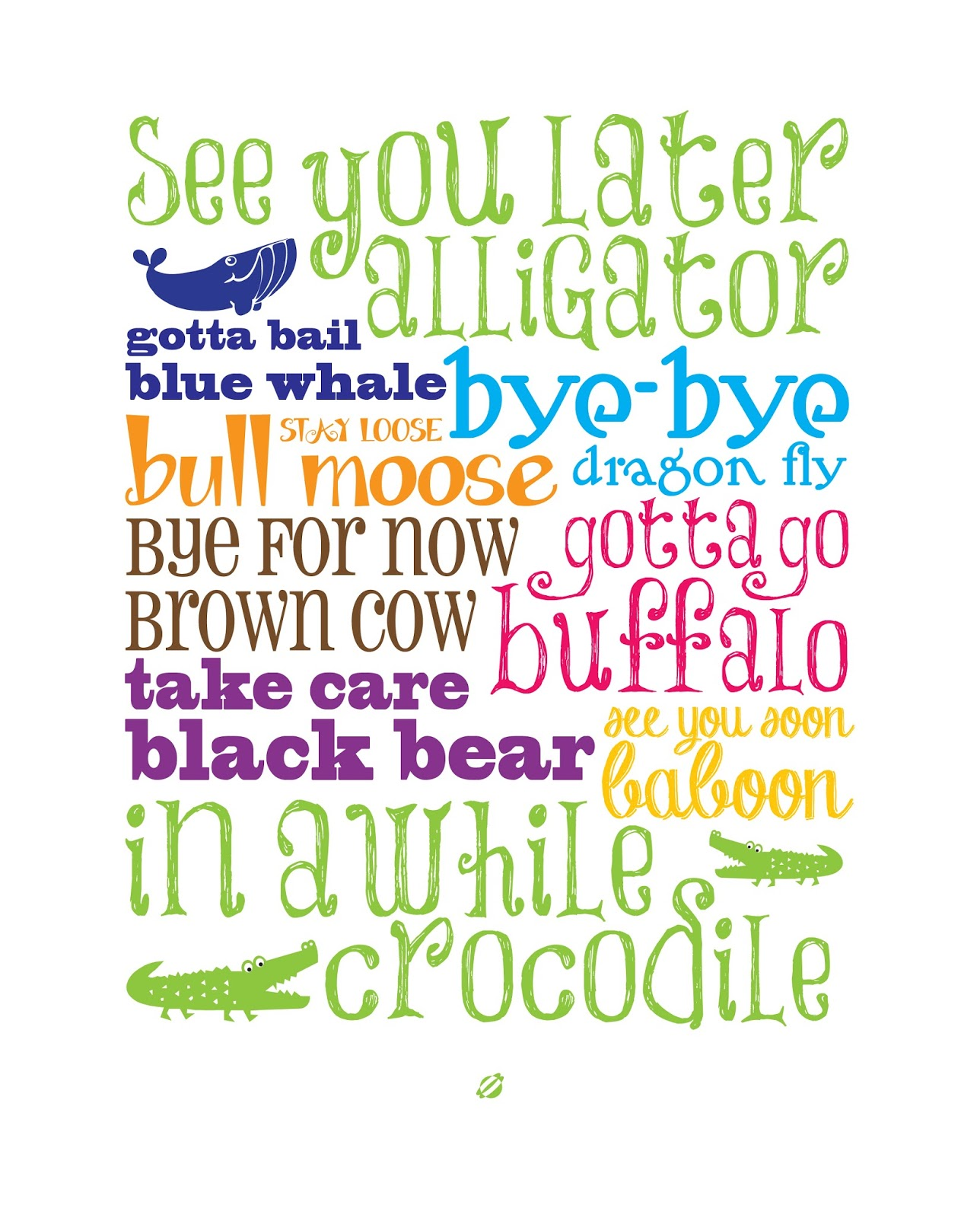 See You Later Alligator Quotes Quotesgram
