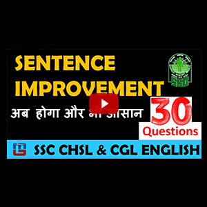 Sentence Improvement | 30 Questions | English | SSC CHSL | CGL | Bank Special