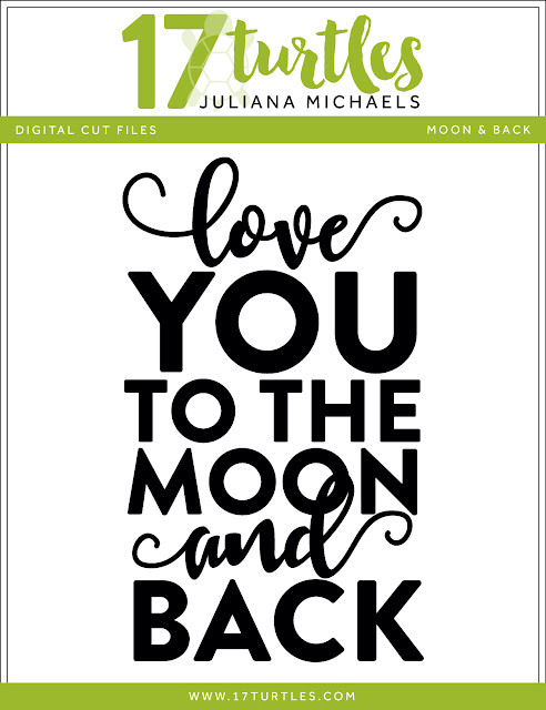 Moon and Back Free Digital Cut File by Juliana Michaels