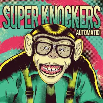 <center>Super Knockers - Automatic (2011)</center>