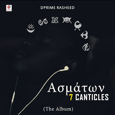 DOWNLOAD/STREAM SPOKEN WORD ALBUM: 7 CANTICLES - DPRIME RASHEED