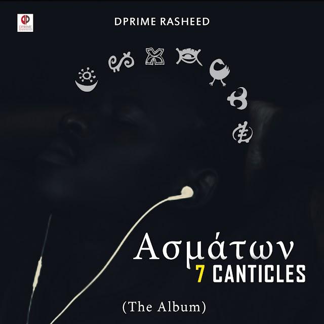 DOWNLOAD/STREAM SPOKEN WORD ALBUM: 7 CANTICLES - DPRIME RASHEED