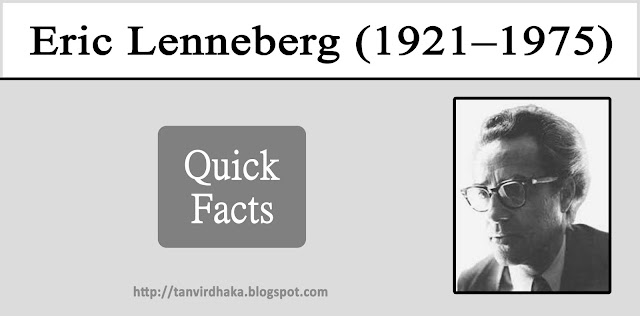 Eric Lenneberg Quick Facts