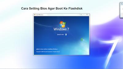 Cara Setting Bios Agar Booting Ke Flashdisk