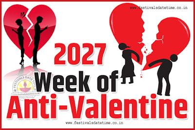 2027 Anti-Valentine Week List, 2027 Slap Day, Kick Day, Breakup Day Date Calendar