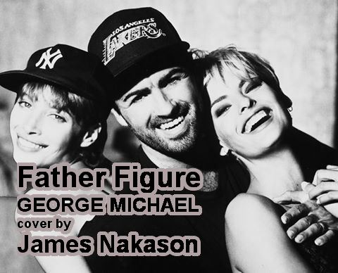 Father Figure (Cover Version of George Michael)