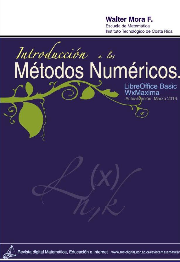 Introducción a los métodos numéricos – Walter Mora F.