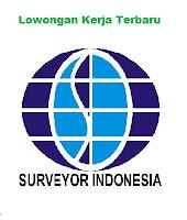 Lowongan kerja Terbaru PT Surveyor Indonesia