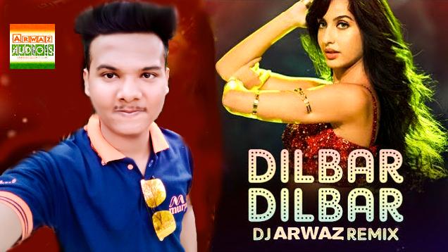💣 Dilbar dilbar dj song download pagalworld | Dilbar Dilbar (Remix