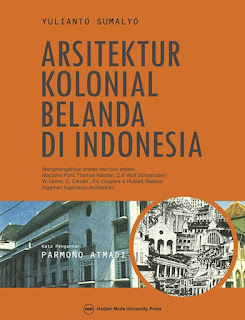 ARSITEKTUR KOLONIAL BELANDA DI INDONESIA