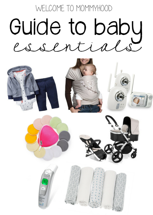 Guide to baby essentials by Welcome to Mommyhood #babyessentials, #baby