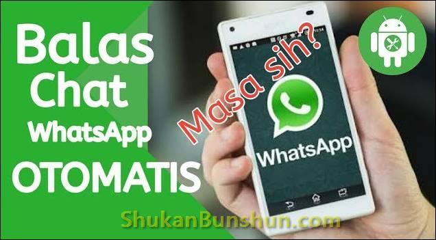 Membalas Pesan Chat WhatsApp Otomatis Business WA
