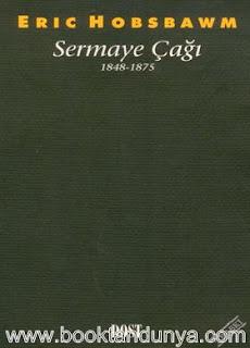Eric J. Hobsbawm - Sermaye Çağı 1848 - 1875
