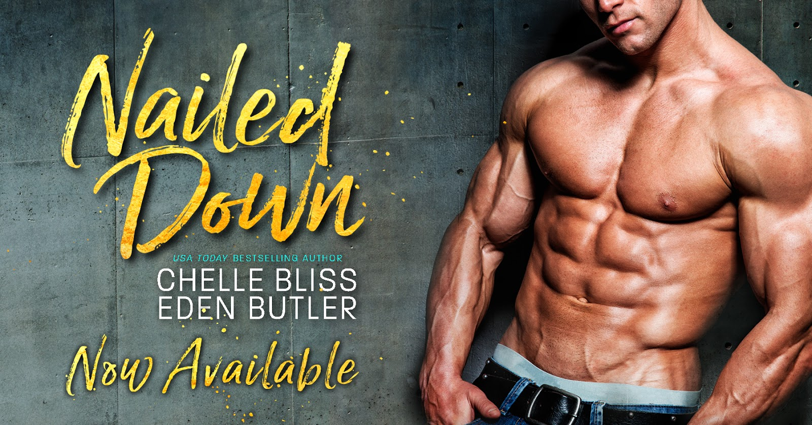 Nailed Down by Chelle Bliss and Eden Butler | Review