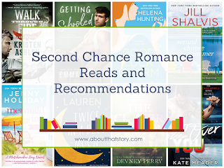 Second Chance Romance Reads and Recommendations | About That Story