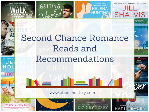 Second Chance Romance Reads and Recommendations