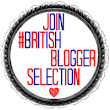 #British Blogger Selection