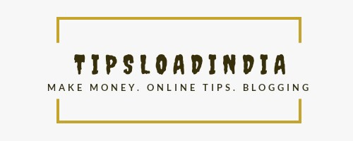 Tips load india