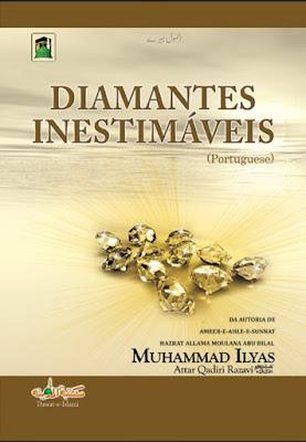 Download: Diamantes Inestimáveis pdf in Portuguese by Maulana Ilyas Attar Qadri