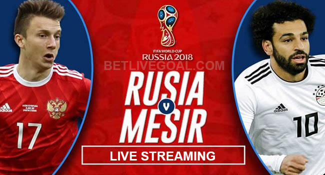live streaming russia vs mesir 20 juni 2018