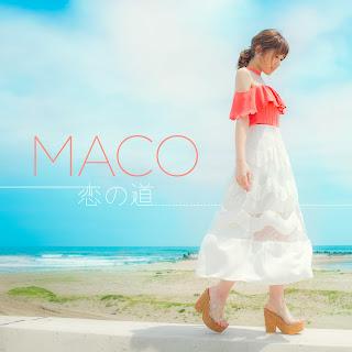 MACO - 恋の道 歌詞