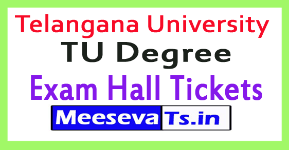 Telangana University TU Degree Exam Hall Tickets 2018