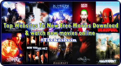 Top Websites To New Free Movies Download  & watch new movies online | Letest 2017