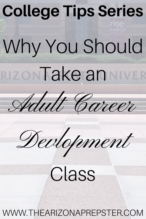 Why You Should Take an Adult Career Development Class in College