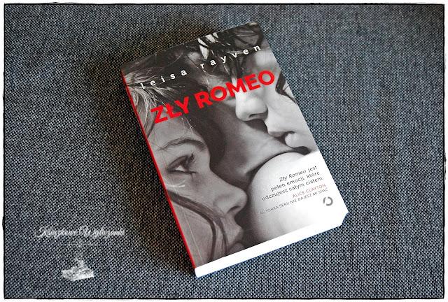 """Jak bardzo może być """"Zły Romeo"""" Leisa Rayven"""