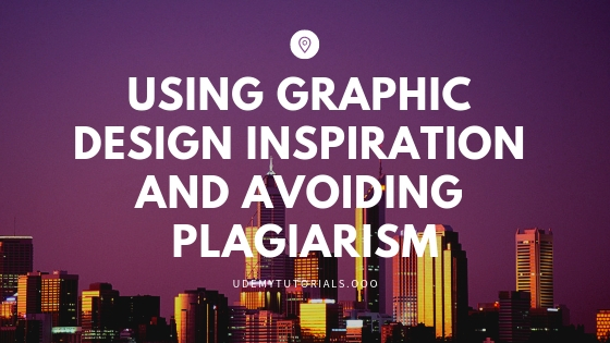 Using Graphic Design Inspiration and Avoiding Plagiarism