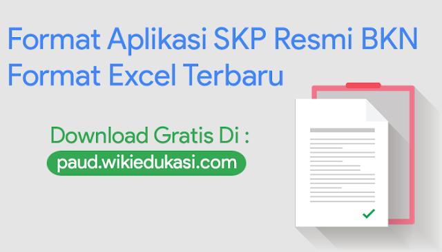 Format Aplikasi SKP Resmi BKN Format Excel Terbaru