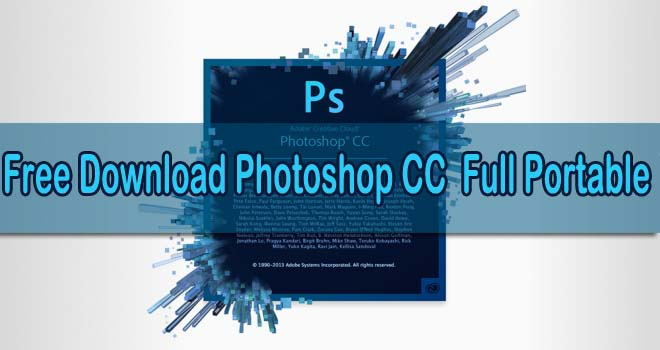 Download Photoshop CC 2016 Full Portable (32bit + 64bit)