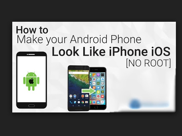 How To Transform Your Android Into Looking like An iPhone Without Rooting