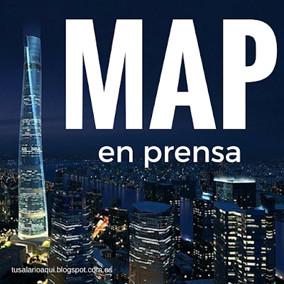 My Advertising Pays - MAP en prensa anglosajona en tusalarioaqui.blogspot.com.es