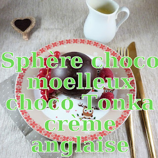 http://danslacuisinedhilary.blogspot.fr/2017/02/sphere-chocolat-surprise-moelleux-tonka-creme-anglaise.html