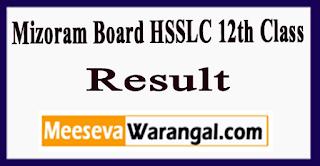 Mizoram Board HSSLC 12th Class Result 2017