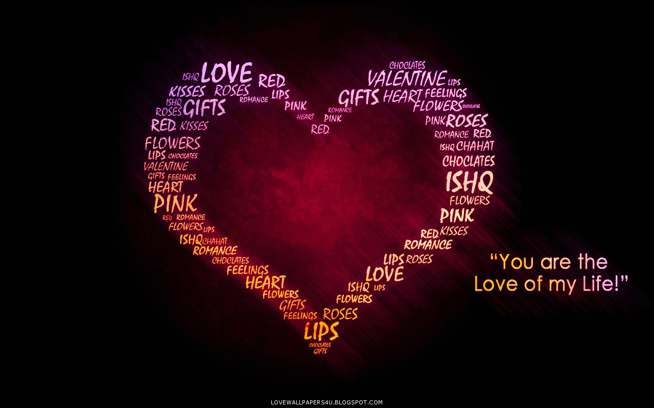 You are the love of my life love wallpapers romantic - Love life wallpaper hd ...