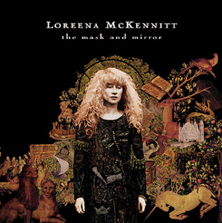 Loreena McKennitt The Mask And The Mirror