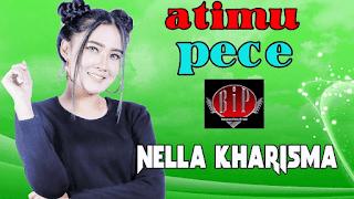 Lirik Lagu Atimu Pece (Dan Artinya) - Nella Kharisma