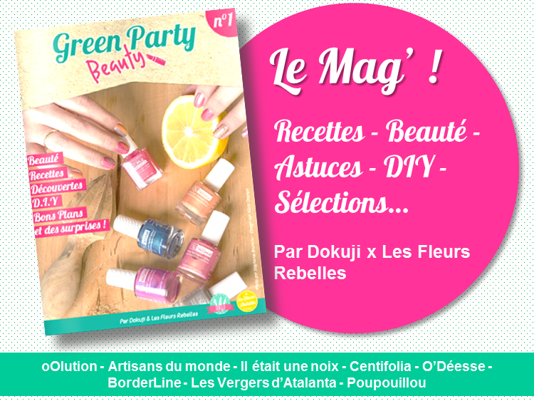 Le Mag' de la Green Beauty Party !
