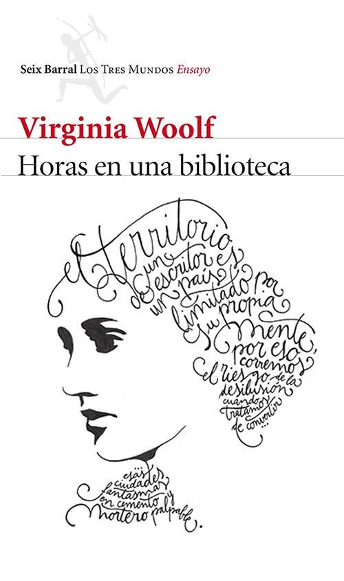 Horas en una biblioteca de Virginia Wolf