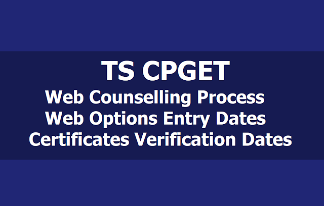 TS CPGET Web Counselling Process: Web Options Entry, Certificates Verification Dates 2019