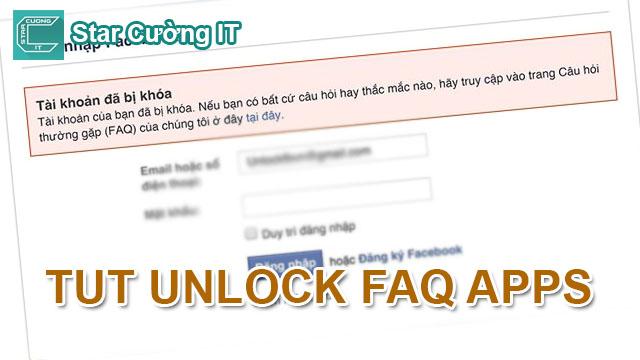 Hướng Dẩn Unlock Tài Khoản Bị FAQ Apps