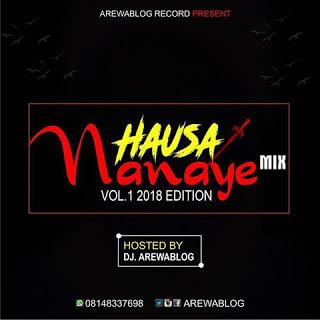 MUSIC :Sababbin Wakokin Hausa Guda 50 2018 Mix by Dj ArewaBlog